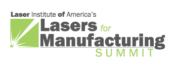 Lasers for Manufacturing Summit 2016